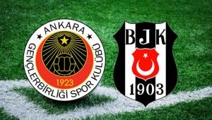Ankara'da Dev Mücadele! Gençlerbirliği Beşiktaş'ı Ağırlıyor
