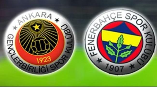 Ankara'daki Gençlerbirliği - Fenerbahçe Maçı Ne Zaman? Saat Kaçta? Hangi Kanalda?