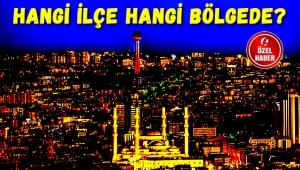 Ankara'da 1. Bölge, 2. Bölge ve 3. Bölge Hangi İlçeleri Kapsıyor? Vekil Sayısı Arttı...