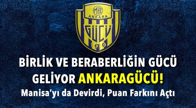 GİDİYORLARDI TEKER TEKER! Lider Ankaragücü Manisaspor'u Devirdi