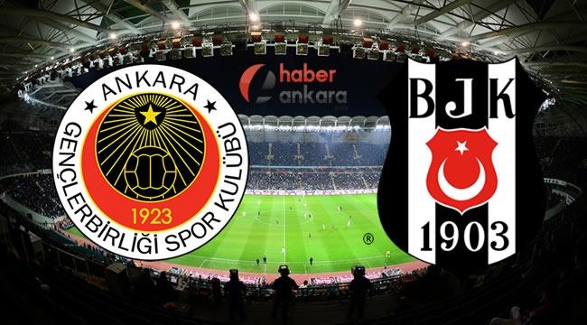 Ankara'daki Gençlerbirliği - Beşiktaş Türkiye Kupası Maçı Ne Zaman? Saat Kaçta? Hangi Kanalda?