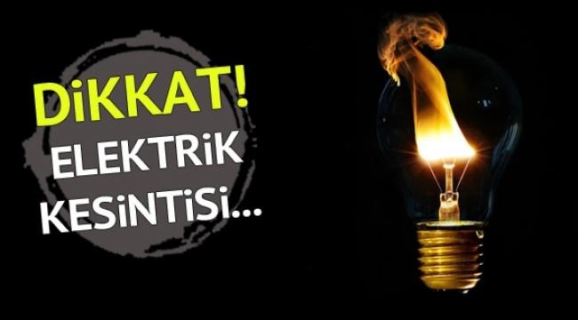 ANKARALILAR SALI GÜNÜNE DİKKAT! 6 İlçe 26 Mahallede Elektrik Kesintisi