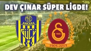 DEV ÇINAR SÜPER LİGDE! Ankaragücü Başkent'te Galatasaray'ı Ağırlayacak