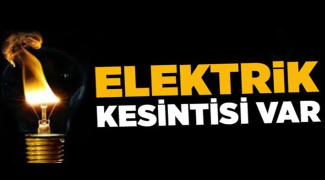 DİKKAT KESİNTİ VAR! Salı Günü 11 İlçede Elektrik Kesintisi Yapılacak