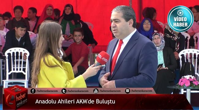 Anadolu Ahileri Büyük Buluşması AKM'de Başladı