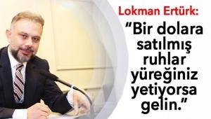 ÖLÜMLE TEHDİT ETTİLER! Lokman Ertürk FETÖ'cülerin Hedefinde...