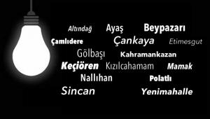 DİKKAT! Ankara'da Salı Günü 15 İlçede Elektrik Kesintisi