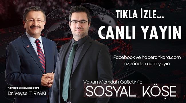 TIKLA İZLE! Altındağ Belediye Başkanı Veysel Tiryaki Sosyal Köşe'de Vatandaşın Sorularını Yanıtlıyor...