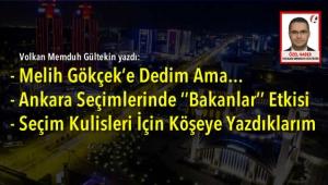 Melih Gökçek'e Dedim Ama... - Ankara Seçimlerinde ''Bakanlar'' Etkisi