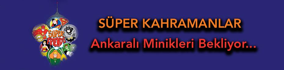 Süper Kahramanlar Atakule'de!