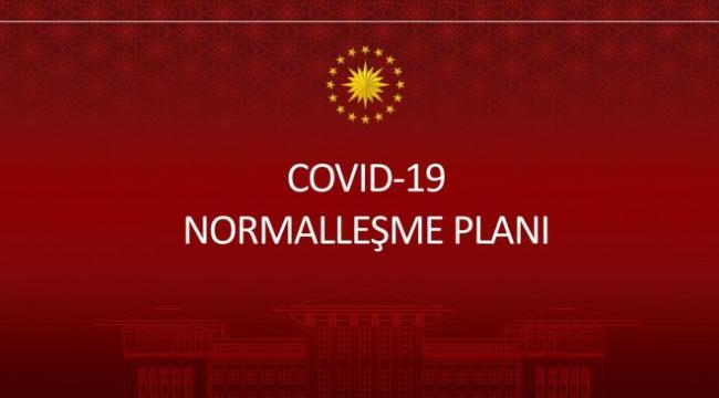 Türkiye'nin normalleşme takvimi açıklandı
