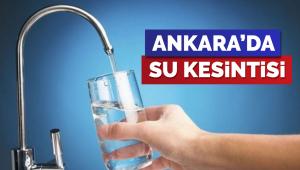 Ankara'da su kesintisi