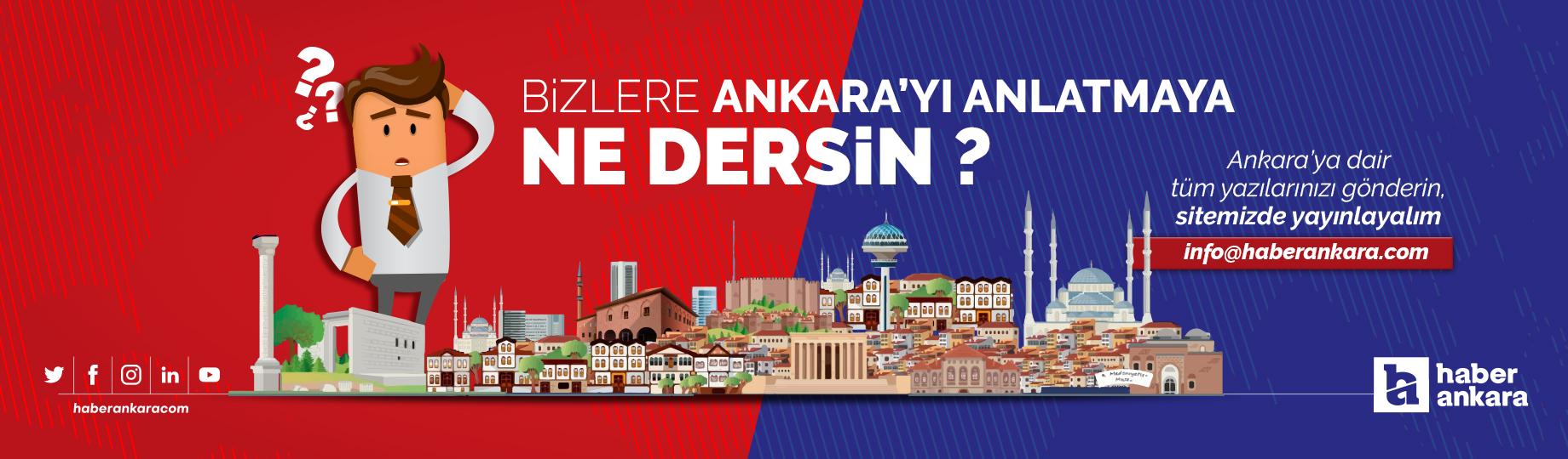 Ankara'ya dair tüm yazılarınızı bekliyoruz