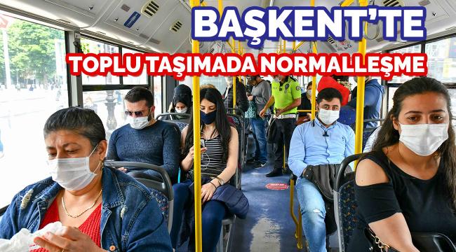 Başkent'te toplu taşıma araçlarında normalleşme süreci