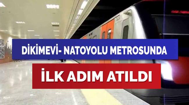 Dikimevi-Natoyolu metrosu için ilk ihale yapıldı