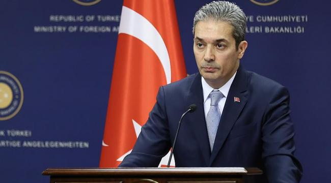 Dışişleri Bakanlığı Sözcüsü Aksoy'dan Macron'un sözlerine cevap