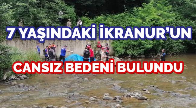 Küçük İkra Nur'un cansız bedeni Adaköy Deresi'nde bulundu