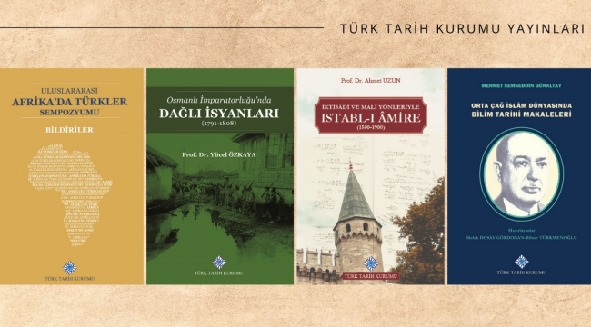 Türk Tarih Kurumu, Haziran ayında 4 eseri okurla buluşturdu