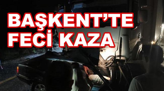 Kahramankazan'da feci trafik kazası