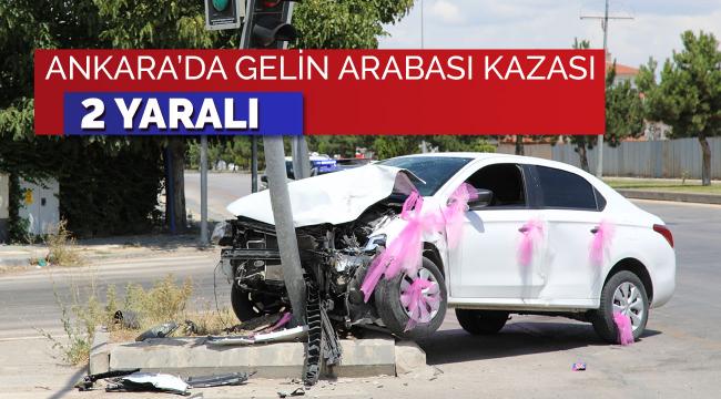 Ankara'da gelin arabası ile bir otomobil çarpıştı: 2 yaralı