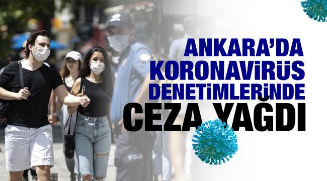 Ankara'da koronavirüs denetimlerinde ceza yağdı