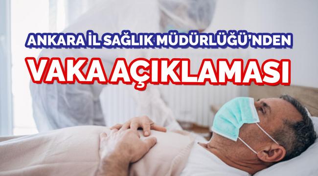 Ankara İl Sağlık Müdürlüğü'nden Covid-19 açıklaması