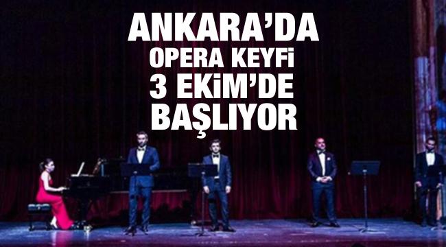 Ankara'da opera keyfi 3 Ekim'de başlıyor