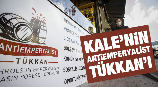 Kalenin 'Antiemperyalist Tükkan'ı