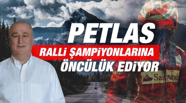 Petlas, ralli şampiyonalarına öncülük ediyor
