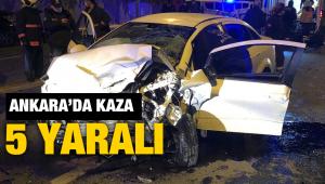 Ankara'da 2 araç kafa kafaya çarpıştı