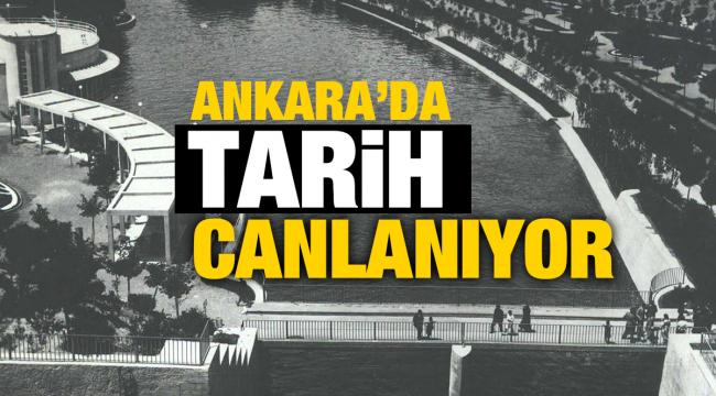 Ankara'da bir tarih canlanıyor