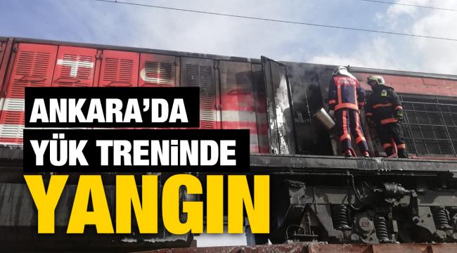 Ankara'da yük treninde yangın
