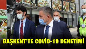 Başkent'te Covid-19 tedbirleri denetlendi