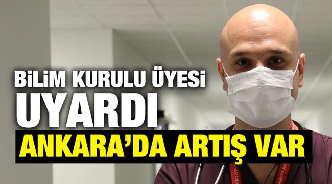 Bilim Kurulu Üyesi'nden Ankaralılara uyarı
