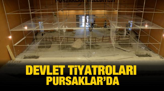 Devlet Tiyatroları'nın yeni adresi Pursaklar