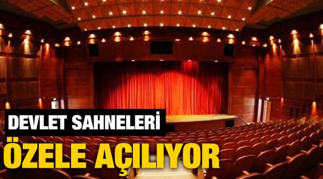 Devletin sahneleri özel tiyatrolara açılıyor