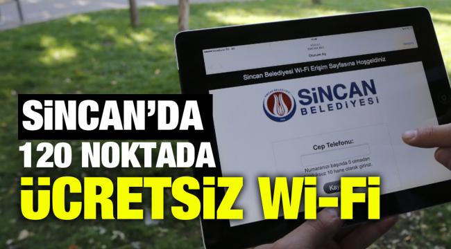 Sincan'da 120 noktada ücretsiz wi-fi
