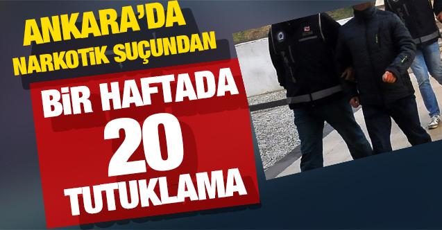 Ankara polisi göz açtırmıyor! Narkotik suçundan bir haftada 20 kişi tutuklandı
