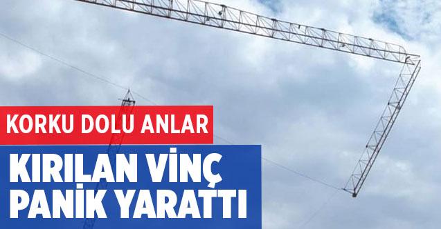 Ankara'da kırılan vinç panik yarattı!