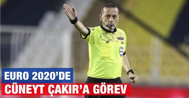 EURO 2020'de Cüneyt Çakır'a görev