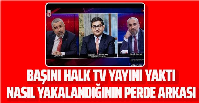 Sezgin Baran Korkmaz için Halk TV'ye bağlanmak son oldu! İşte yakalanmasının perde arkası
