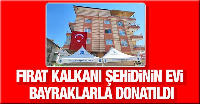 Fırat Kalkanı şehidi Emrah Aslan'ın  Ankara'daki evi bayraklarla donatıldı
