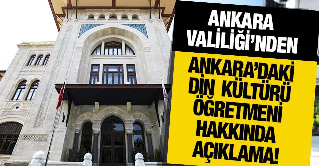 Ankara Valiliği'nden din kültürü öğretmenin Alevi öğrencileri hedef aldığı iddiasına açıklama!