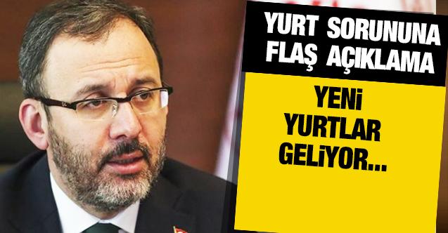 Gençlik ve Spor Bakanı Mehmet Kasapoğlu'ndan yurt sorunuyla ilgili flaş açıklama!