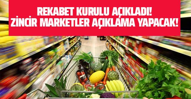 Rekabet Kurulu açıkladı! Zincir marketler fahiş fiyatlar için savunma yapacak!